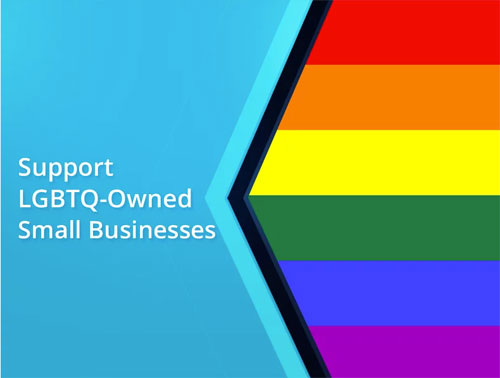 Support LGBTQ Owned Small Businesses